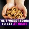Gece Yenmesi En Kötü 7 Yiyecek